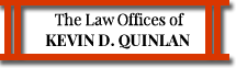 The Law Offices of Kevin D. Quinlan